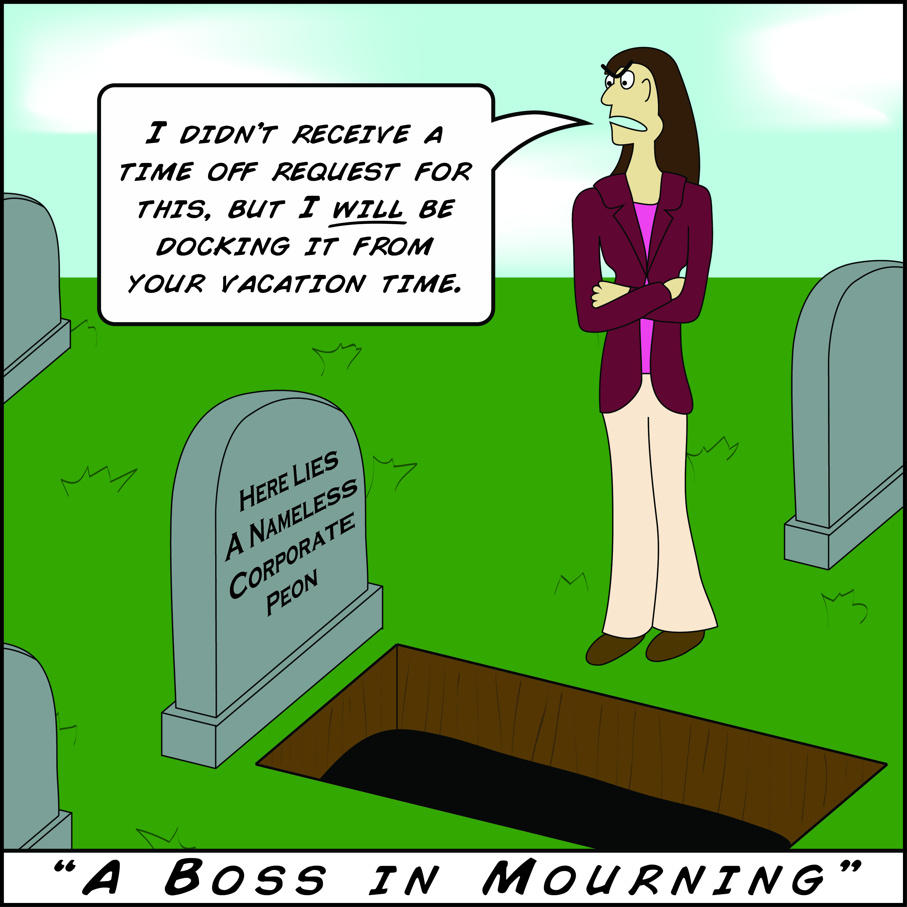 the life and death of a corporate peon gone catawampus bad boss comic